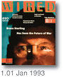 [Wired Magazine 1.01 January 1993]