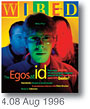 [Wired Magazine 4.08 August 1996]