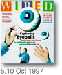 [Wired Magazine 5.10 October 1997]